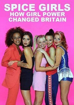 hd-Spice Girls: How Girl Power Changed Britain